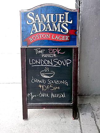 The apk restaurant sign announcing LondonSoup's 1st dinner